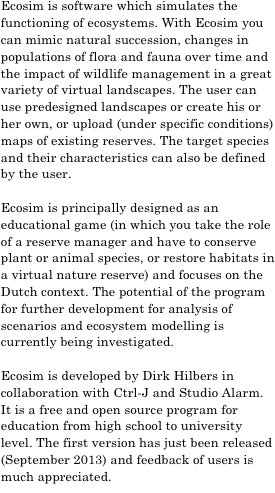 Ecosim is software which simulates